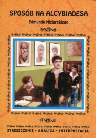Sposób na Alcybiadesa Edmunda Niziurskiego. - okładka podręcznika