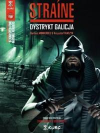 Straine. Dystrykt Galicja - okładka książki