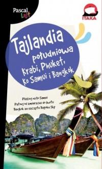 Tajlandia Południowa. Krabi, Phuket, Ko Samui i Bangkok - okładka książki