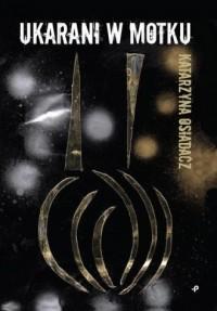 Ukarani w Motku - okładka książki