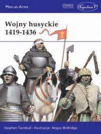 Wojny husyckie 1419-1436 - Stephen Turnbull - okładka książki