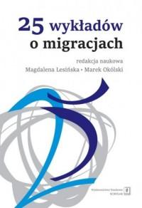 25 wykładów o migracjach - okładka książki