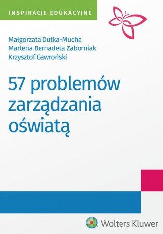 57 problemów zarządzania oświatą. - okładka książki