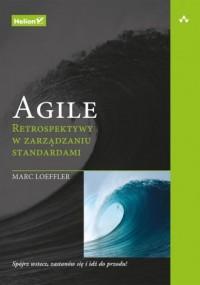 Agile. Retrospektywy w zarządzaniu standardami - okładka książki