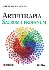 Arteterapia. Sacrum i profanum - okładka książki