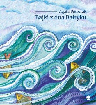 Bajki z dna Bałtyku - okładka książki