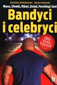 Bandyci i celebryci - okładka książki