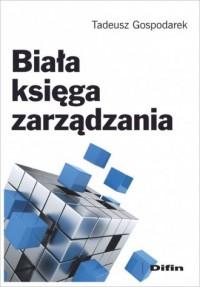 Biała księga zarządzania - okładka książki