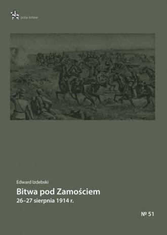 Bitwa pod Zamościem 26-27 sierpnia - okładka książki