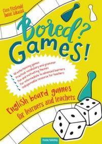 Bored Games English board games for learners and teachers Gry do nauki angielskiego - okładka podręcznika