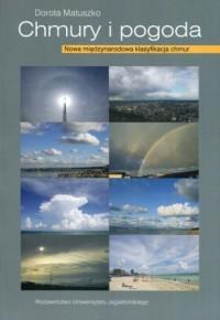 Chmury i pogoda. Nowa międzynarodowa klasyfikacja chmur - okładka książki