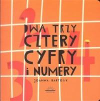 Dwa Trzy Cztery Cyfry i Numery - okładka książki