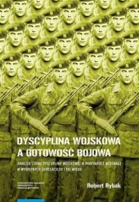 Dyscyplina wojskowa a gotowość bojowa - okładka książki