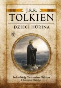 Dzieci Húrina. Pod redakcją Christophera Tolkiena - okładka książki
