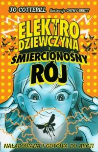 Elektrodziewczyna i śmiercionośny rój - okładka książki
