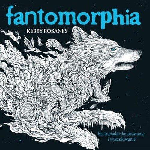 Fantomorphia. Ekstremalne kolorowanie - okładka książki