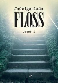 Floss cz. 1 - okładka książki