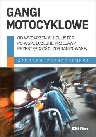 Gangi motocyklowe. Od wydarzeń - okładka książki