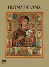 Ikony. Najpiękniejsze ikony w zbiorach polskich - okładka książki