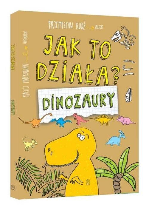 Jak to działa? Dinozaury - okładka książki