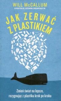 Jak zerwać z plastikiem - okładka książki