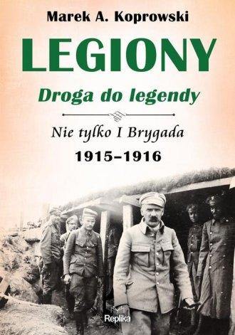 Legiony droga do legendy. Nie tylko - okładka książki