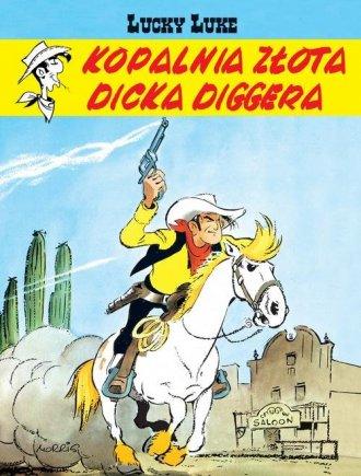 Lucky Luke. Kopalnia złota Dicka - okładka książki