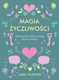 Magia życzliwości - okładka książki