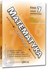 Matematyka - korepetycje - szkoła podstawowa. Klasa 7 - okładka podręcznika