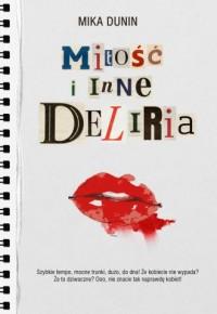 Miłość i inne deliria - okładka książki