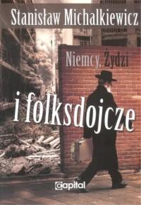 Niemcy, Żydzi i folksdojcze - okładka książki
