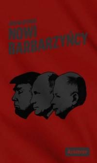 Nowi Barbarzyńcy - okładka książki