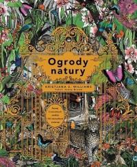 Ogrody natury - okładka książki