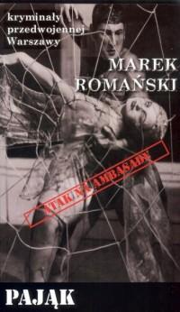 Pająk. Seria: Kryminały przedwojennej Warszawy - okładka książki