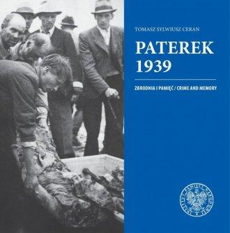 Paterek 1939. Zbrodnia i pamięć/Crime - okładka książki