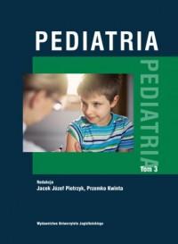 Pediatria Tom 3 - okładka książki