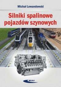 Silniki spalinowe pojazdów szynowych - okładka książki