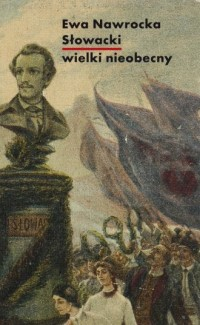 Słowacki - wielki nieobecny - okładka książki