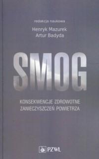 Smog. Konsekwencje zdrowotne zanieczyszczeń powietrza - okładka książki