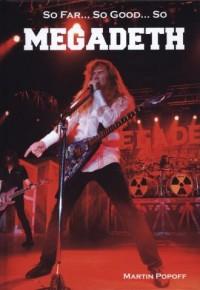 So Far... So Good... So. Megadeth. Historia zespołu - okładka książki