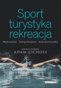 Sport turystyka rekreacja - okładka książki