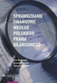 Sprawozdanie finansowe według polskiego prawa bilansowego - okładka książki