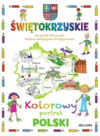 Świętokrzyskie Kolorowy portret Polski - okładka książki