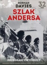 Szlak Andersa 32 Przegrani zwycięzcy. Los Polski i Polaków po zakończeniu wojny - okładka książki