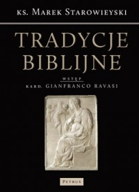 Tradycje biblijne. Biblia w kulturze europejskiej - okładka książki