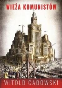 Wieża komunistów - okładka książki