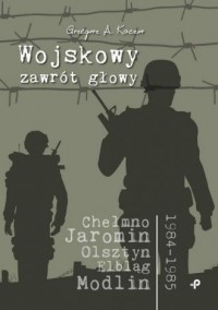 Wojskowy zawrót głowy - okładka książki