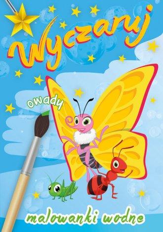 Wyczaruj owady. Malowanki wodne - okładka książki