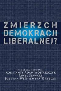 Zmierzch demokracji liberalnej? - okładka książki