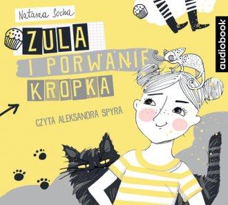 Zula i porwanie Kropka - pudełko audiobooku